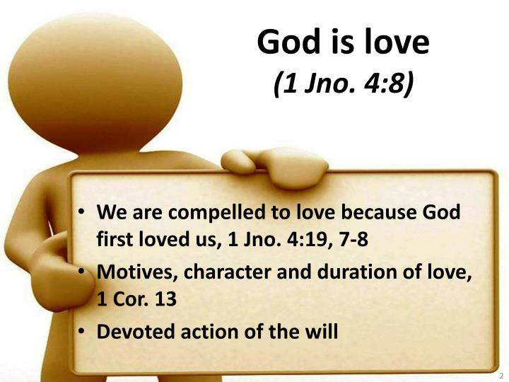 God is love 1 jno 4 8