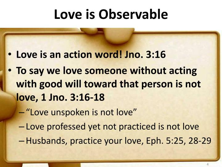 Love is Observable
