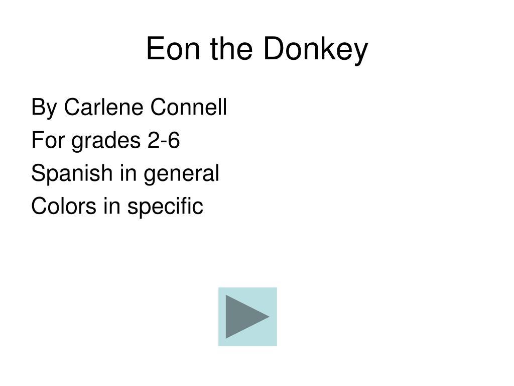 Eon the Donkey