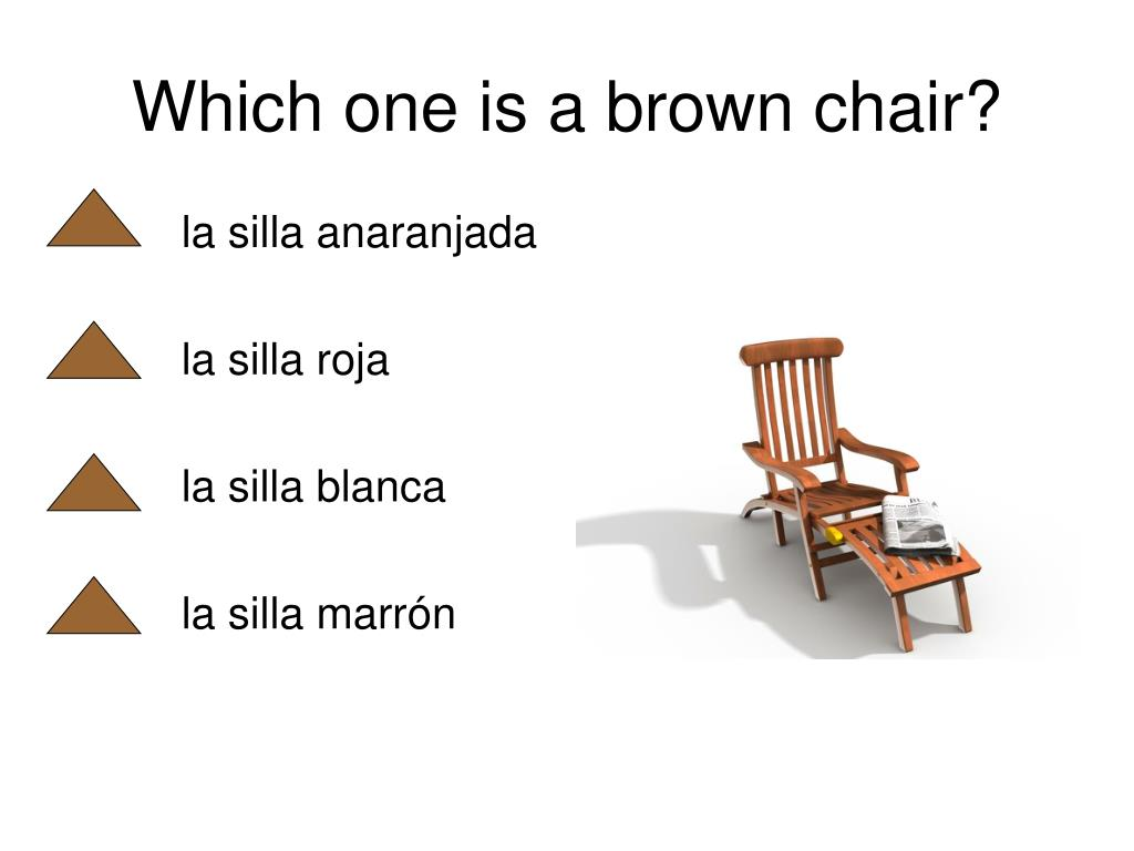 Which one is a brown chair?