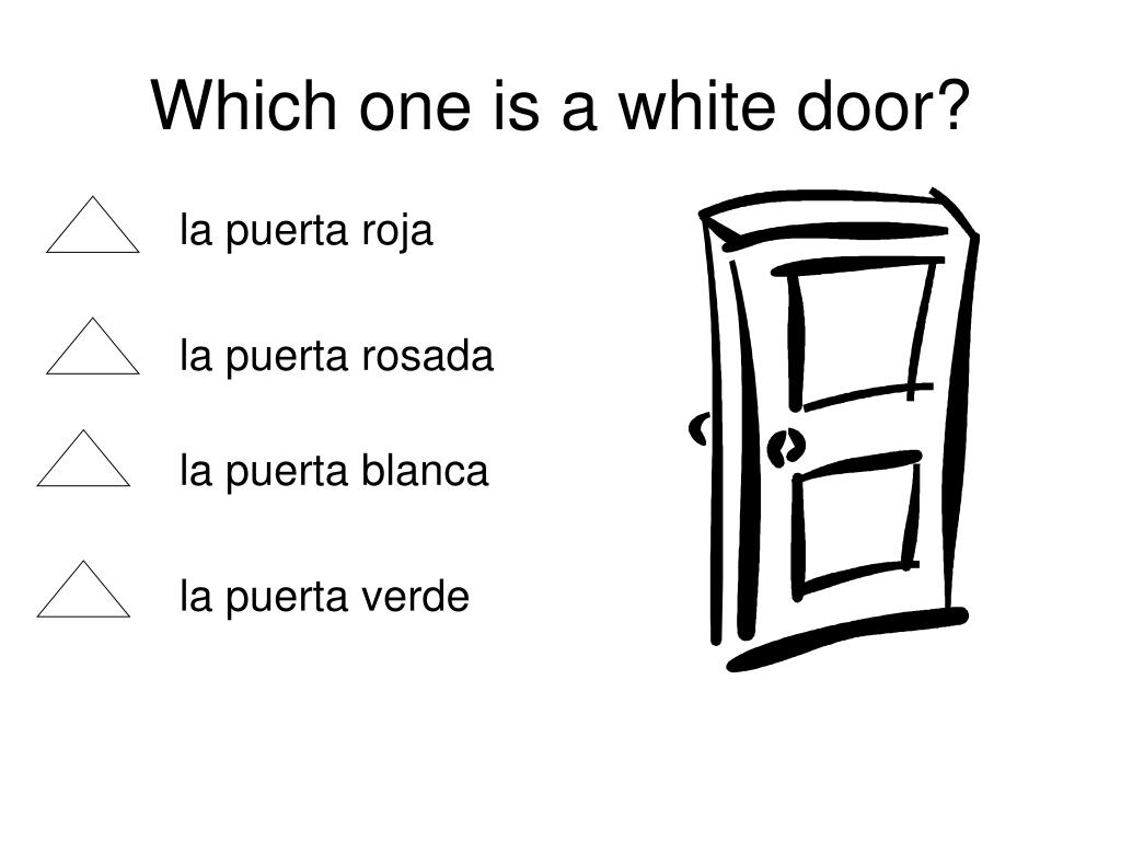 Which one is a white door?