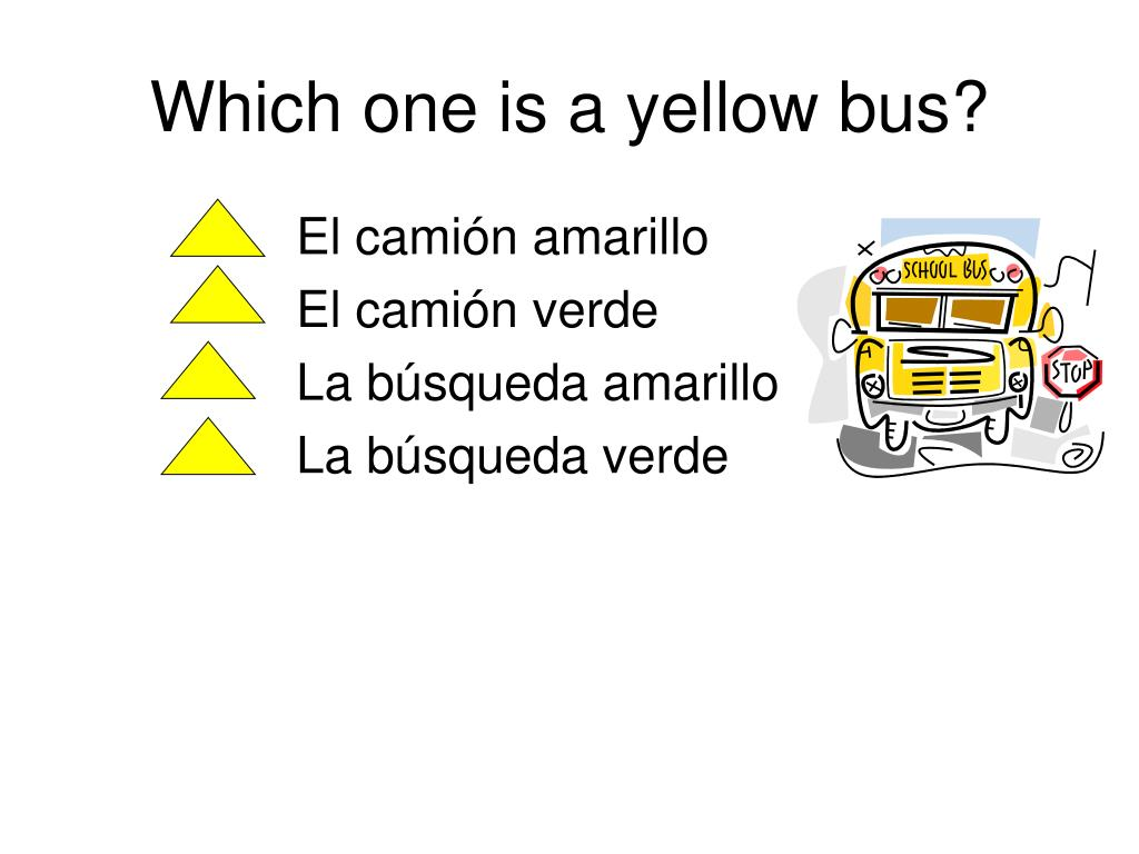 Which one is a yellow bus?