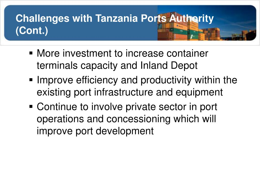 Challenges with Tanzania Ports Authority