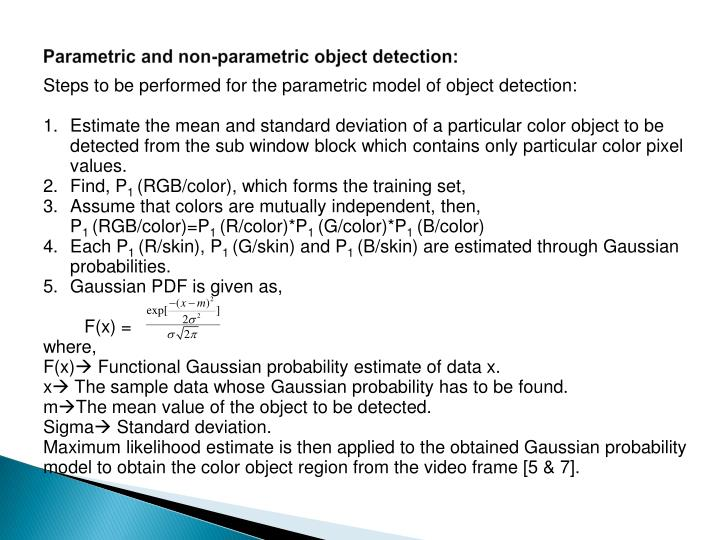 Parametric and non-parametric object detection: