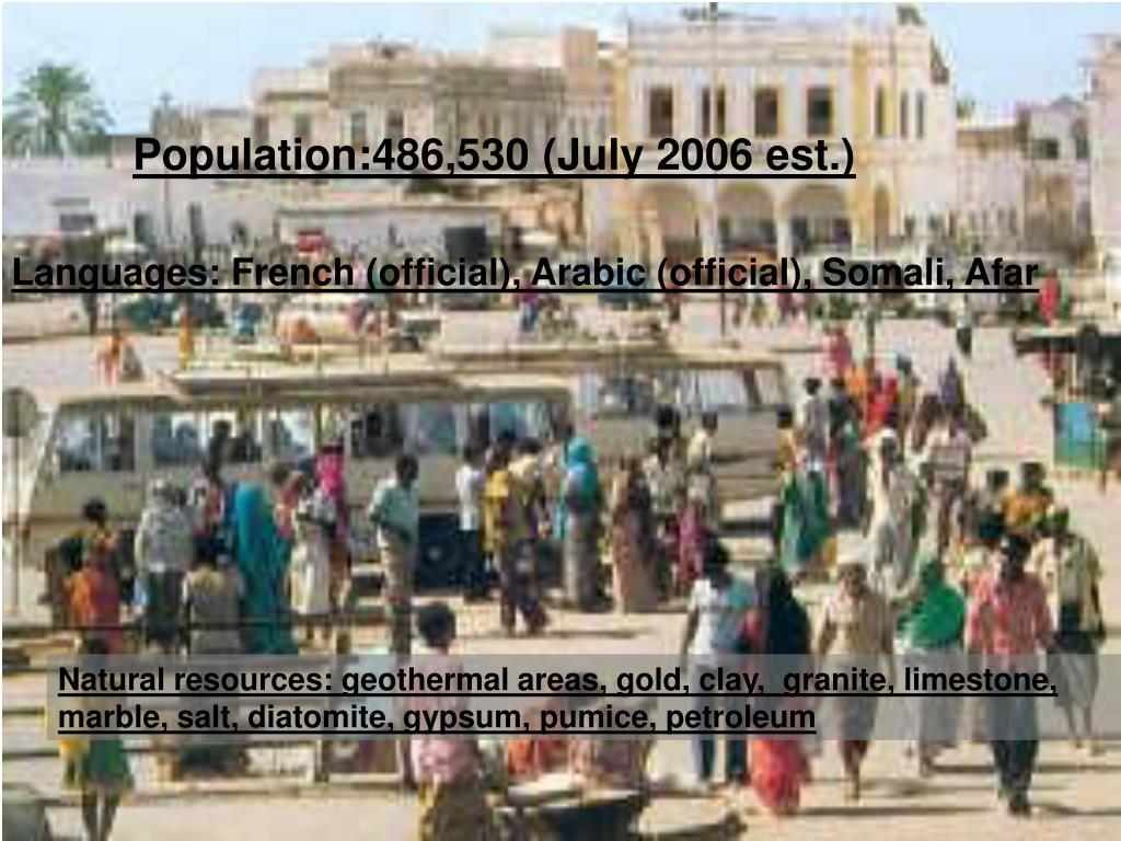 Population:486,530 (July 2006 est.)