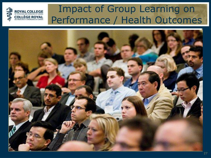 Impact of Group Learning on Performance / Health Outcomes