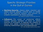 specific strategic priorities in the gulf of guinea