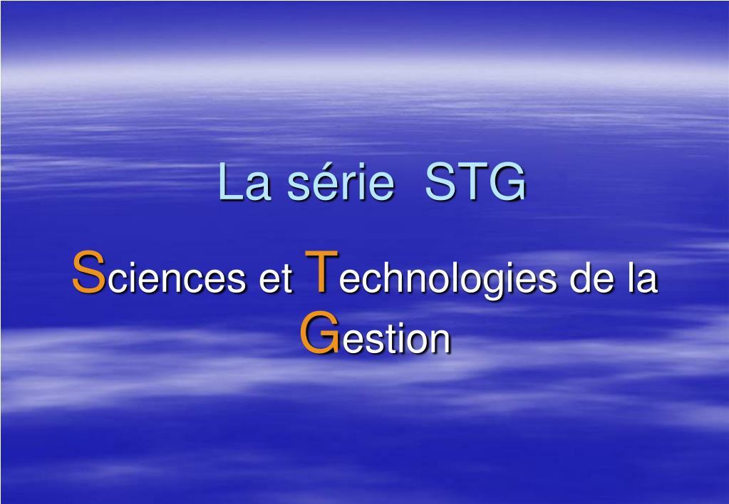 La série  STG