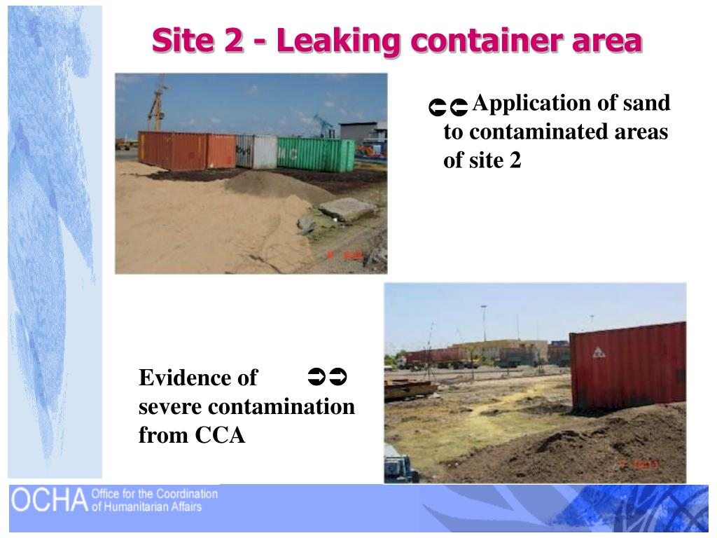 Site 2 - Leaking container area
