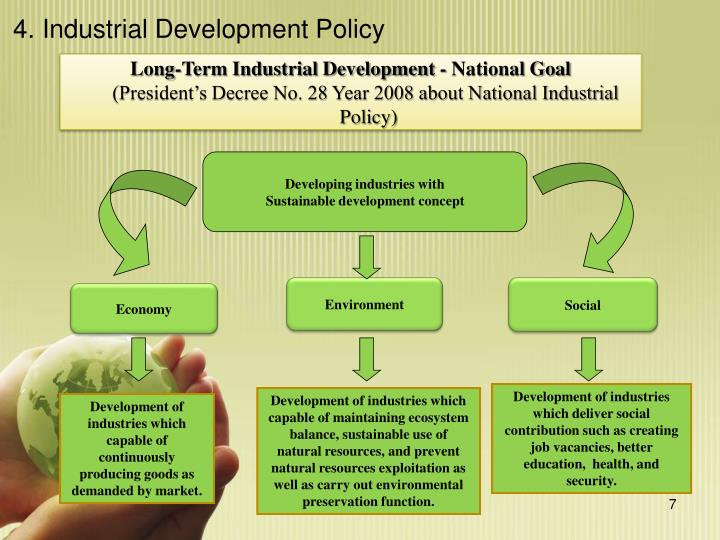 4. Industrial Development Policy