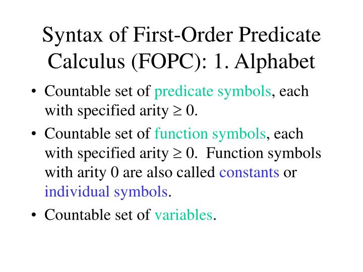 Syntax of first order predicate calculus fopc 1 alphabet