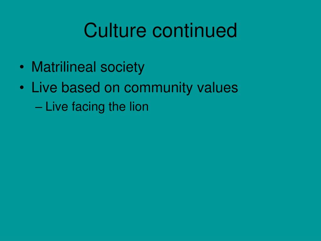 Culture continued