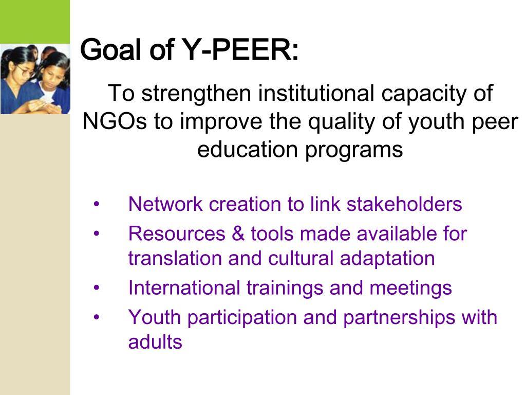 Goal of Y-PEER: