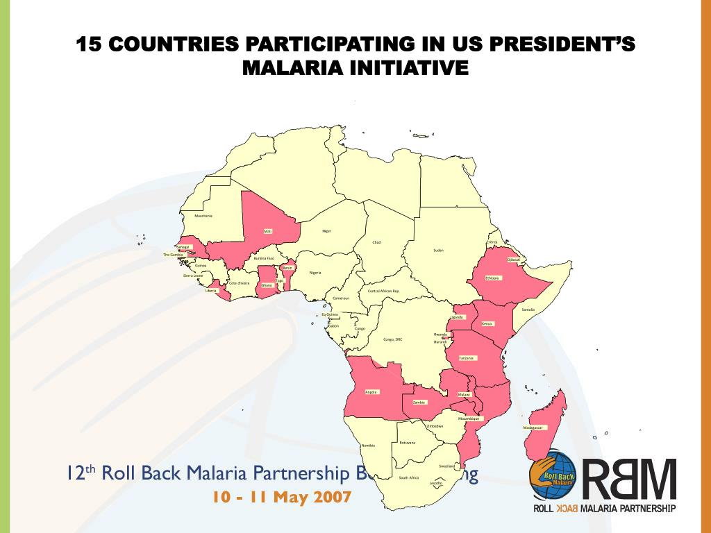 15 COUNTRIES PARTICIPATING IN US PRESIDENT'S MALARIA INITIATIVE