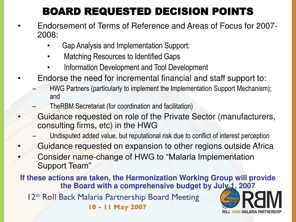 BOARD REQUESTED DECISION POINTS