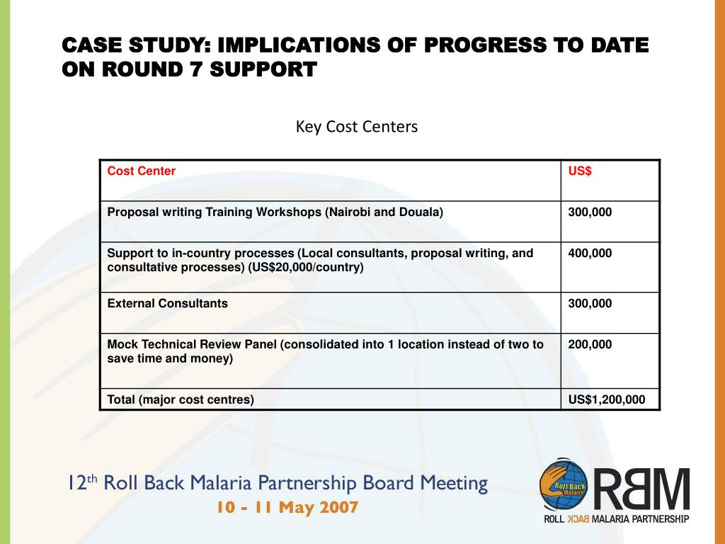CASE STUDY: IMPLICATIONS OF PROGRESS TO DATE ON ROUND 7 SUPPORT