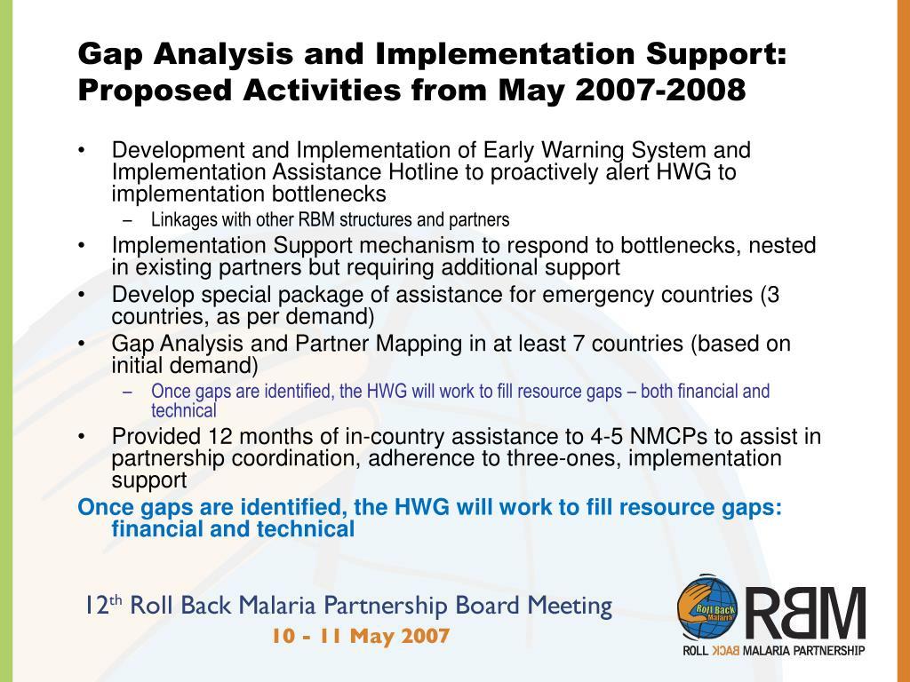 Gap Analysis and Implementation Support: Proposed Activities from May 2007-2008