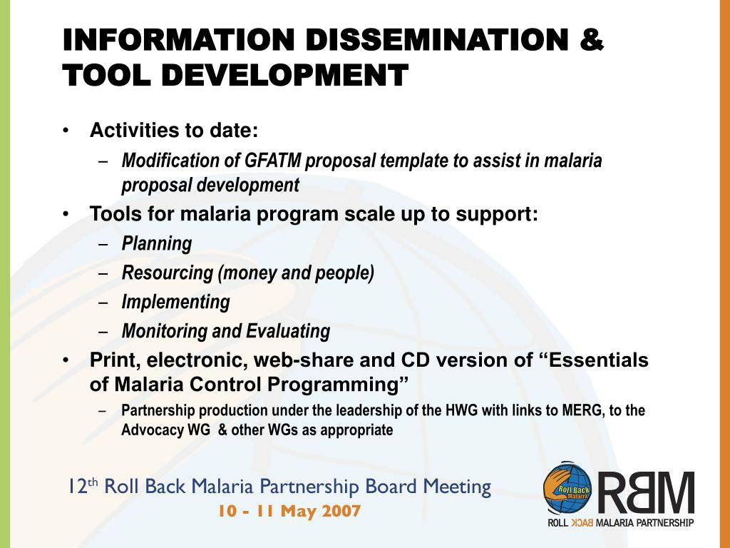 INFORMATION DISSEMINATION & TOOL DEVELOPMENT