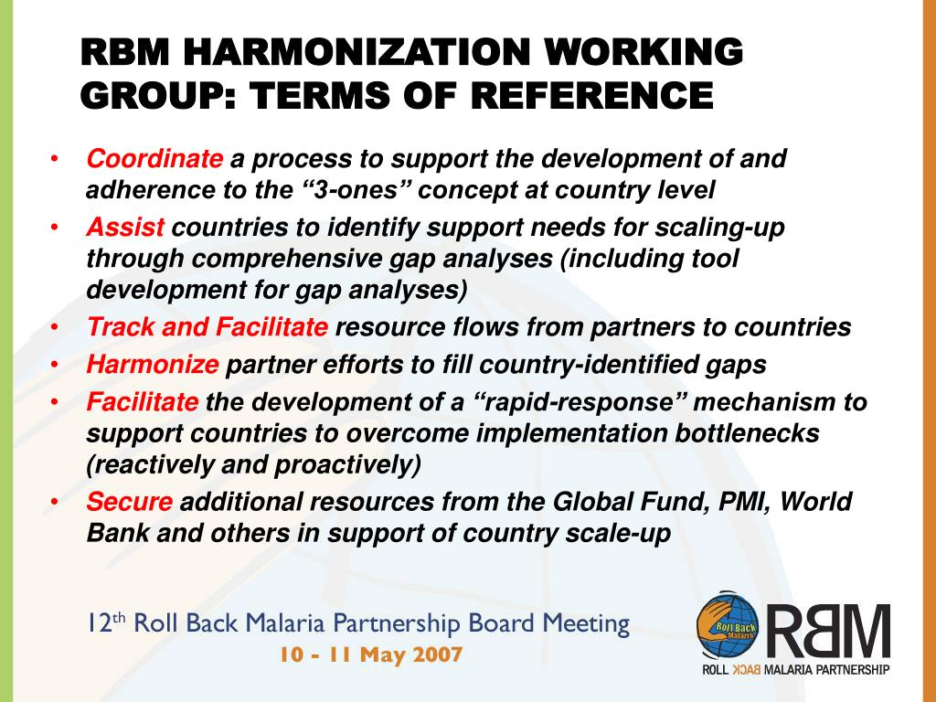 RBM HARMONIZATION WORKING GROUP: TERMS OF REFERENCE