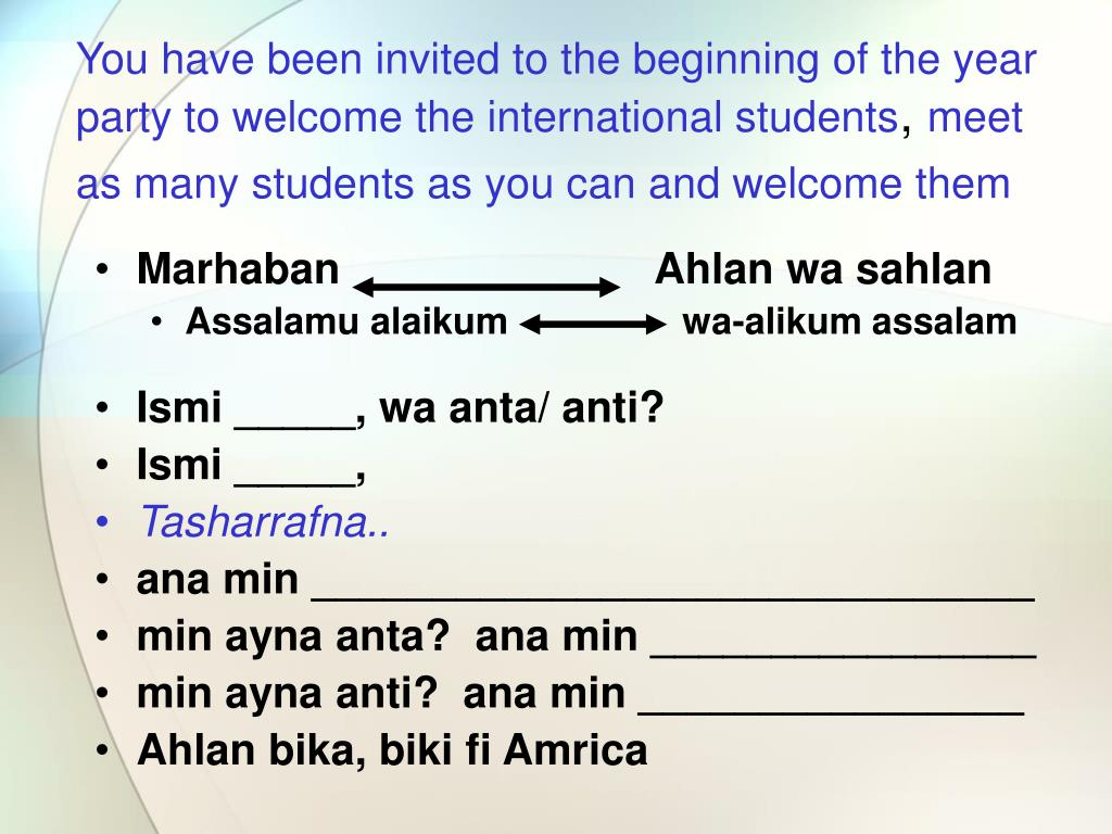 You have been invited to the beginning of the year party to welcome the international students