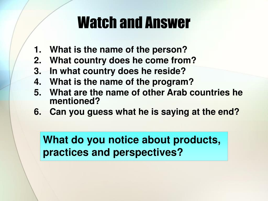 Watch and Answer
