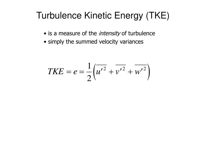 Turbulence Kinetic Energy (TKE)