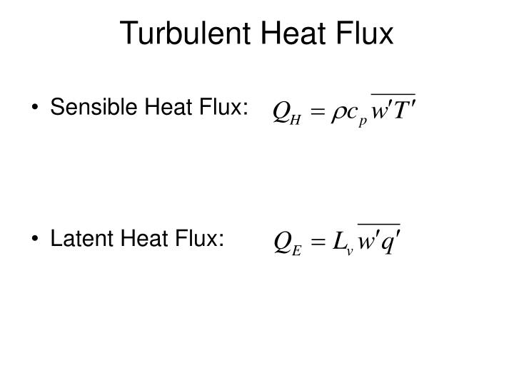 Turbulent Heat Flux
