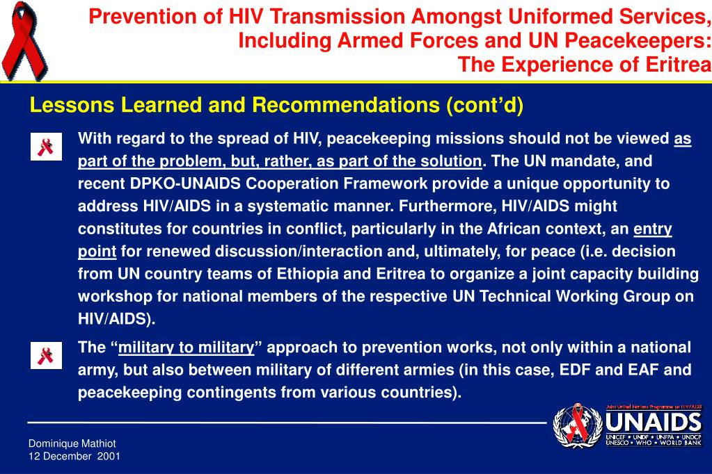 With regard to the spread of HIV, peacekeeping missions should not be viewed