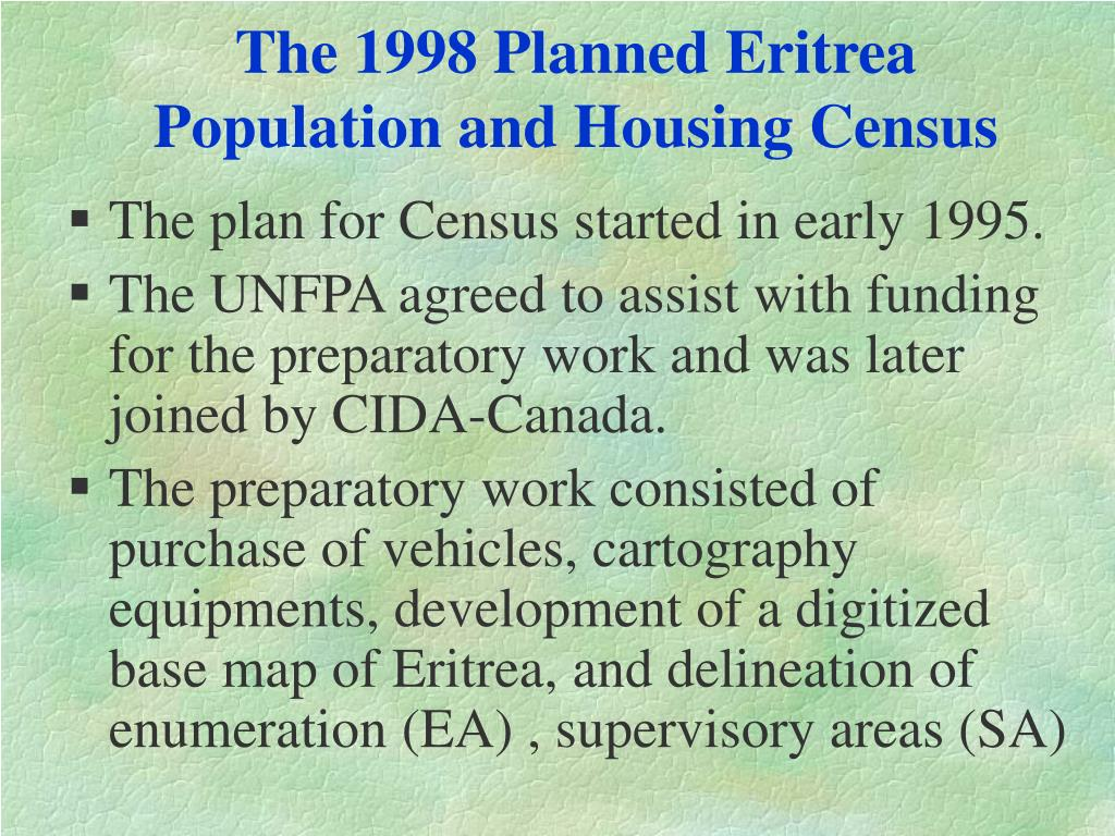 The 1998 Planned Eritrea Population and Housing Census
