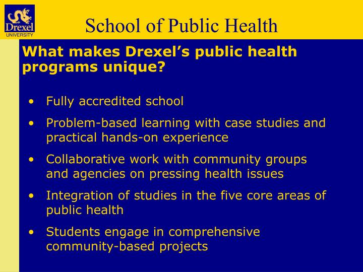 What makes Drexel's public health programs unique?