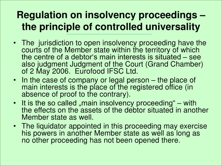 Regulation on insolvency proceedings – the principle of controlled universality