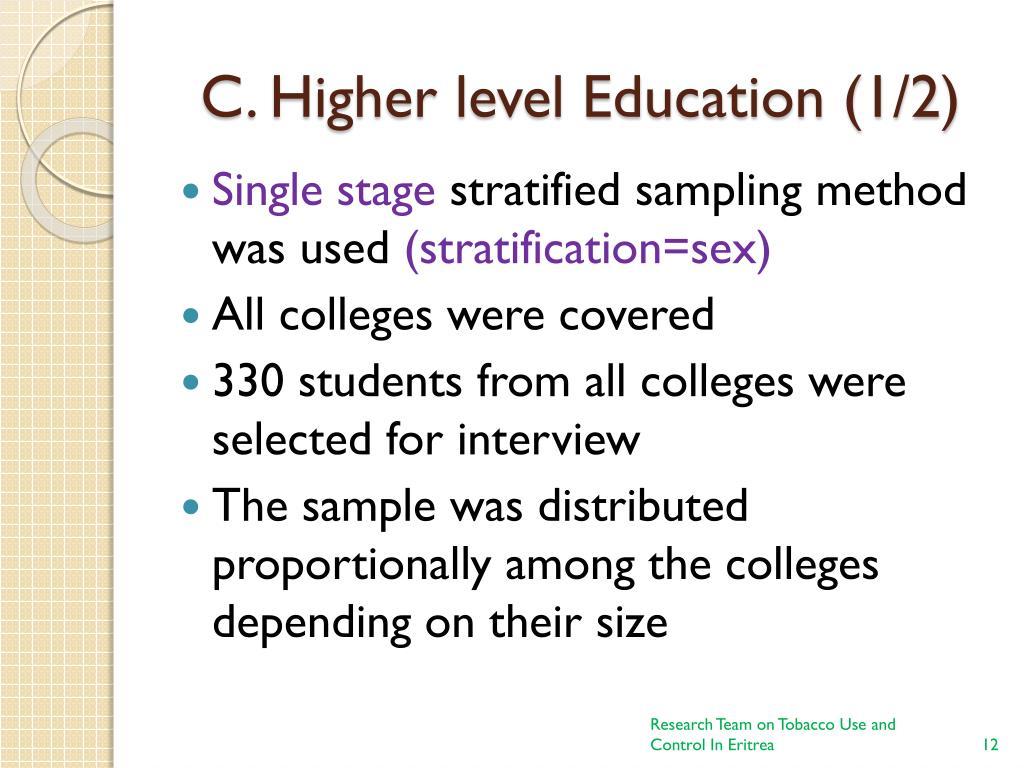 C. Higher level Education (1/2)
