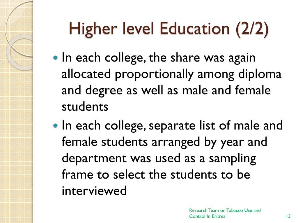 Higher level Education (2/2)