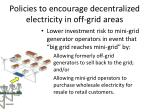 policies to encourage decentralized electricity in off grid areas