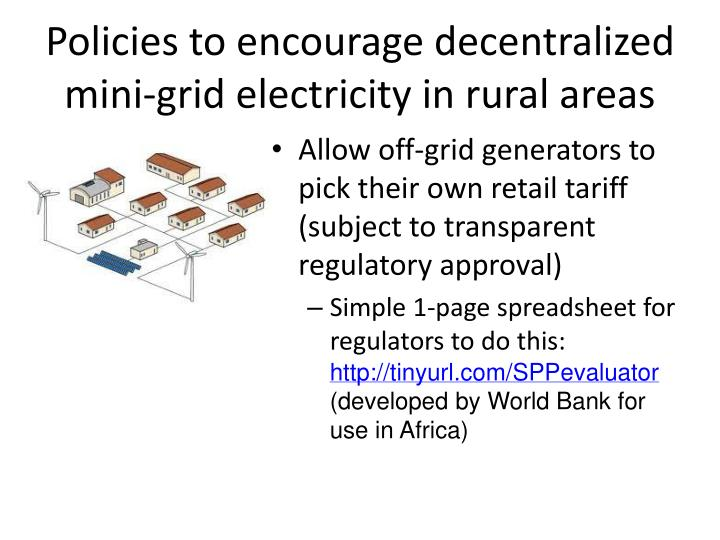 Policies to encourage decentralized mini-grid electricity in rural areas