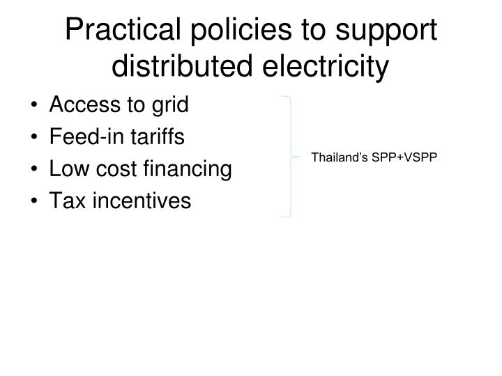 Practical policies to support distributed electricity