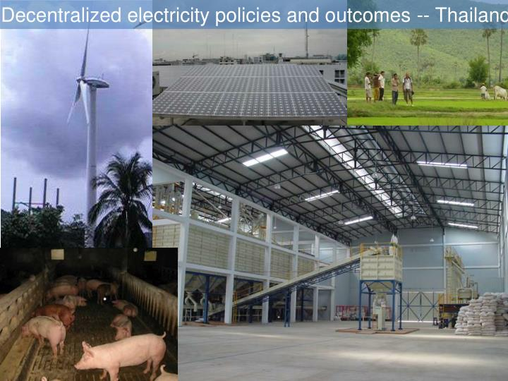Decentralized electricity policies and outcomes -- Thailand
