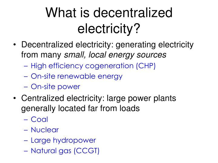 What is decentralized electricity