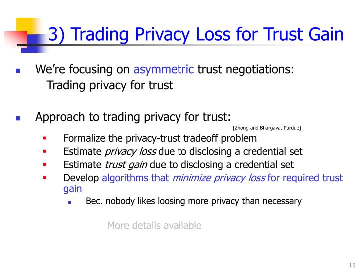 3) Trading Privacy Loss for Trust Gain