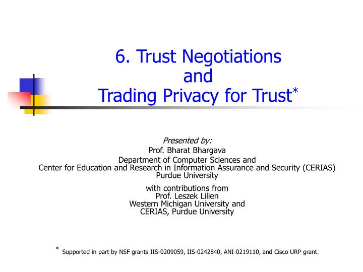 6 trust negotiations and trading privacy for trust