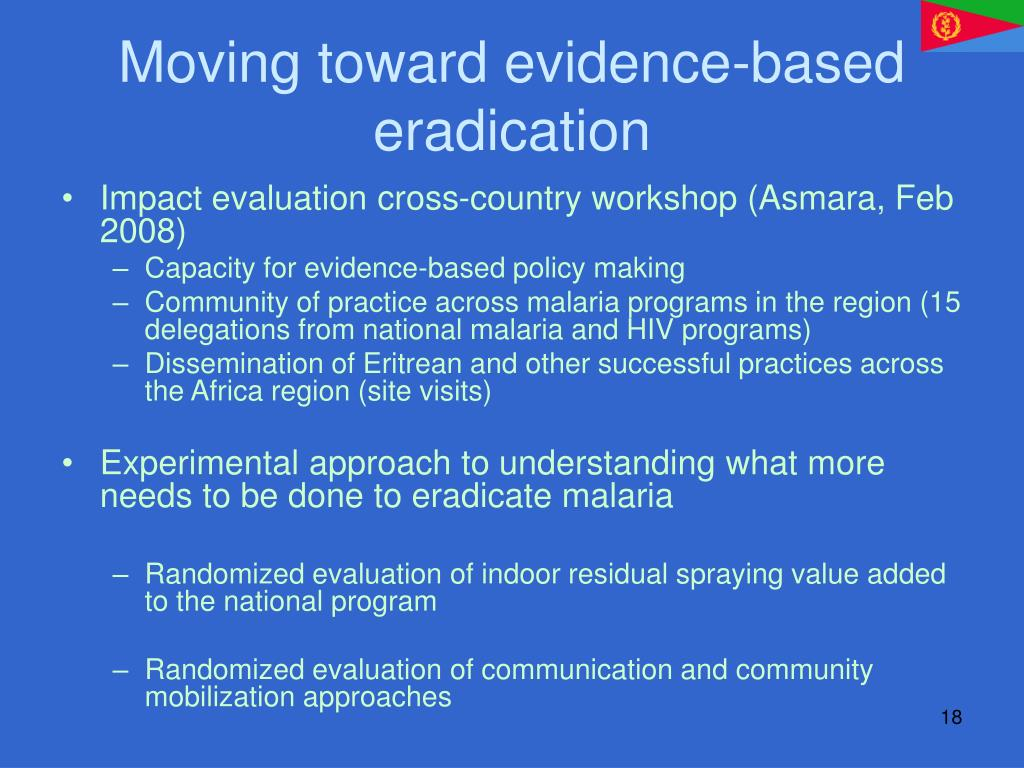 Moving toward evidence-based eradication
