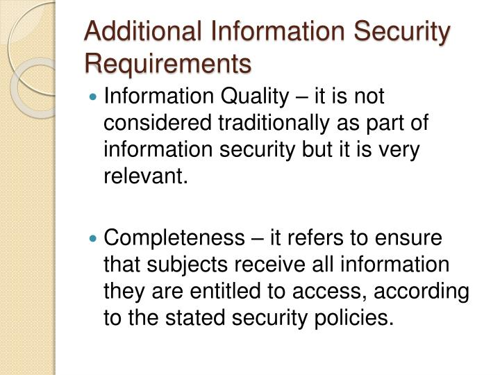 Additional Information Security Requirements