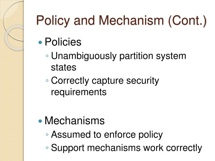 Policy and Mechanism (Cont.)