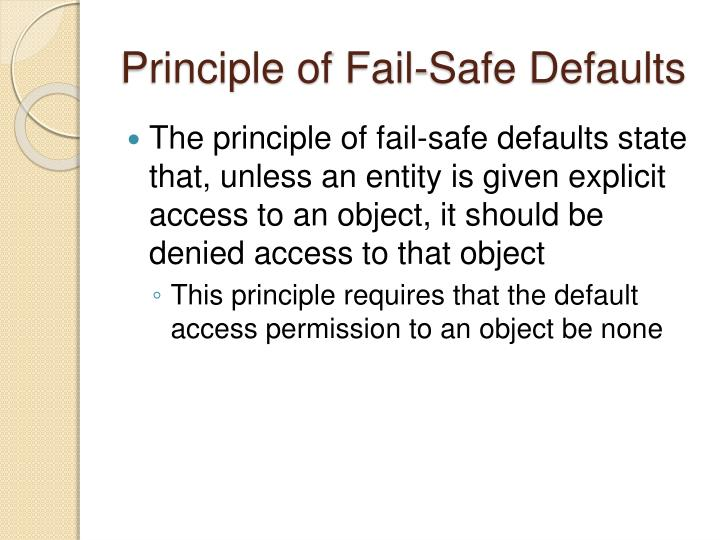 Principle of Fail-Safe Defaults