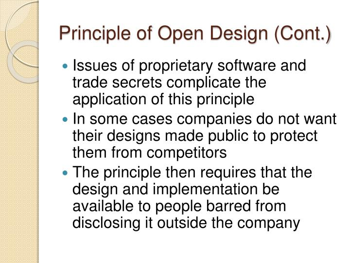 Principle of Open Design (Cont.)
