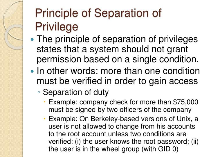 Principle of Separation of Privilege