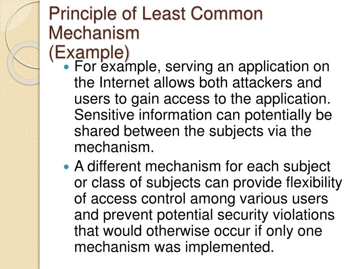 Principle of Least Common Mechanism