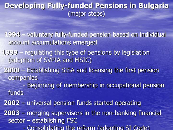 Developing fully funded pensions in bulgaria major steps