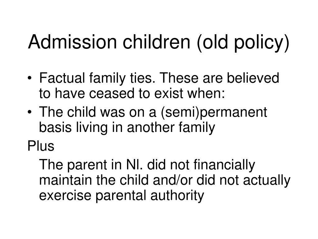Admission children (old policy)