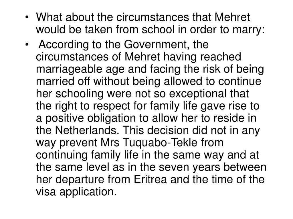 What about the circumstances that Mehret would be taken from school in order to marry: